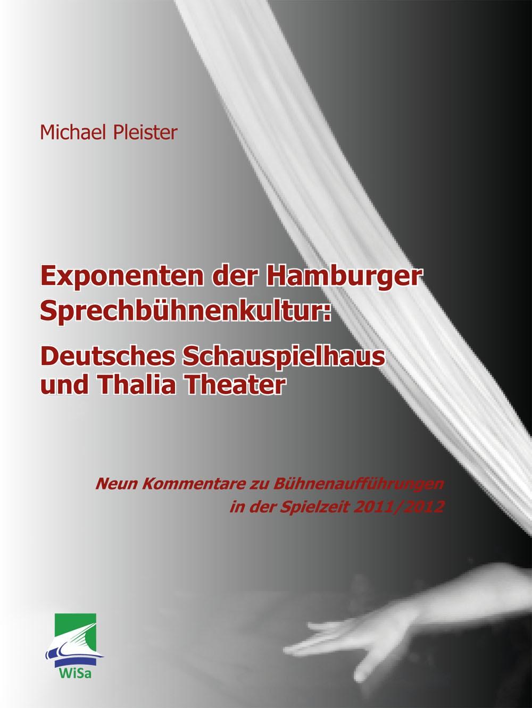 Exponenten der Hamburger Sprechbühnenkultur: Deutsches Schauspielhaus und Thalia Theater