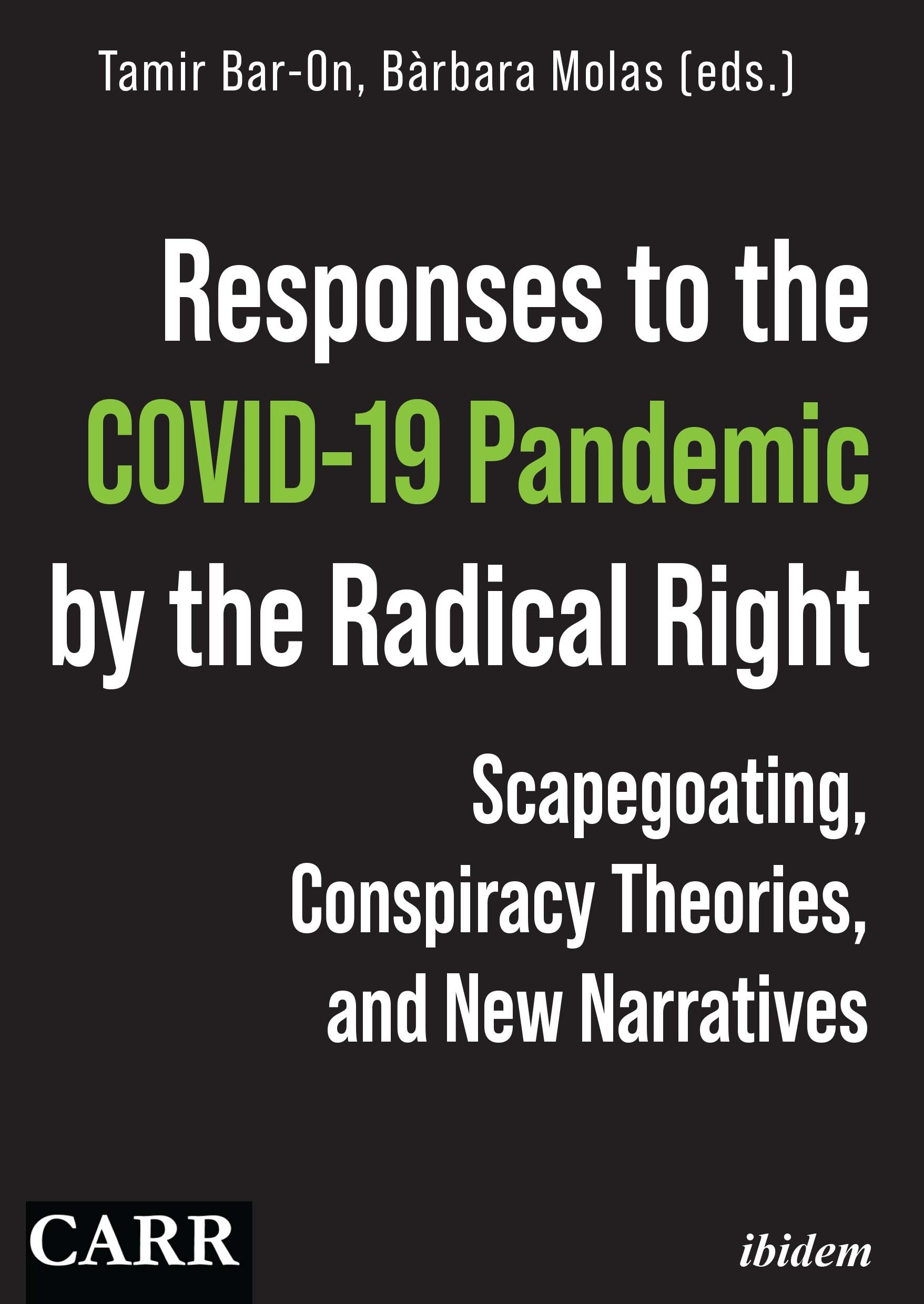 Responses to the COVID-19 Pandemic by the Radical Right