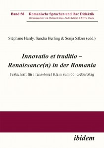 Innovatio et traditio – Renaissance(n) in der Romania
