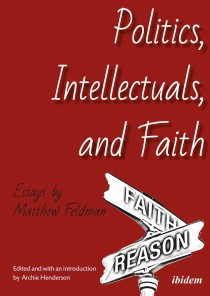 Politics, Intellectuals, and Faith