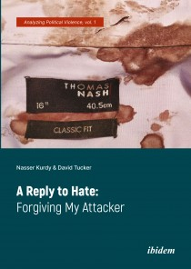 A Reply to Hate: Forgiving My Attacker