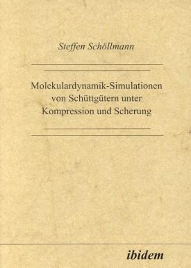 Molekulardynamik-Simulationen von Schüttgütern unter Kompression und Scherung