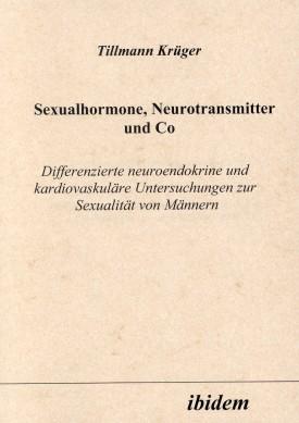 Sexualhormone, Neurotransmitter und Co