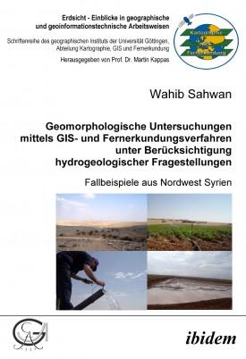 Geomorphologische Untersuchungen mittels GIS- und Fernerkundungsverfahren unter Berücksichtigung hydrogeologischer Fragestellungen