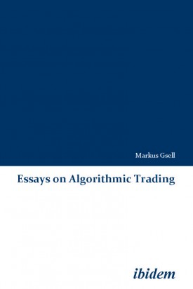 Essays on Algorithmic Trading