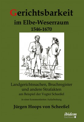 Gerichtsbarkeit im Elbe-Weserraum 1546-1670