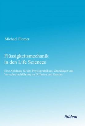 Flüssigkeitsmechanik in den Life Sciences