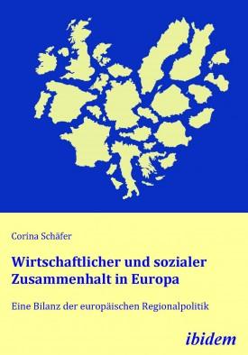 Wirtschaftlicher und sozialer Zusammenhalt in Europa