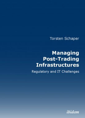 Managing Post-Trading Infrastructures