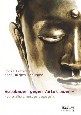 Autobauer gegen Autoklauer- Nationalstereotype gegoogelt
