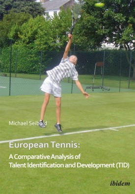 European Tennis: A Comparative Analysis of Talent Identification and Development (TID)