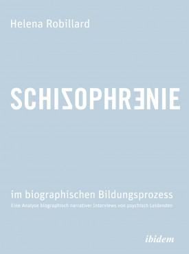 Schizophrenie im biographischen Bildungsprozess