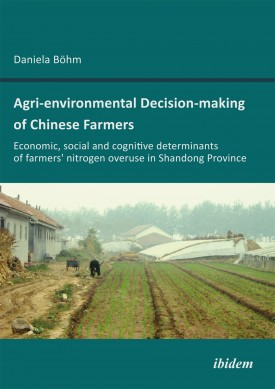 Agri-environmental Decision-making of Chinese Farmers