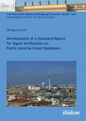 Development of a Standard Report for Signal Verification on Public Adverse Event Databases