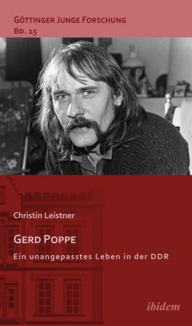Gerd Poppe - Ein unangepasstes Leben in der DDR