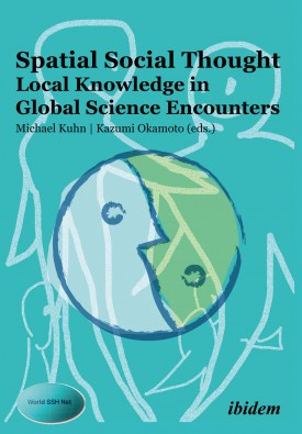 Spatial Social Thought: Local Knowledge in Global Science Encounters