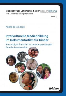 Interkulturelle Medienbildung im Dokumentarfilm für Kinder