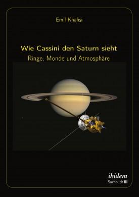 Wie Cassini den Saturn sieht