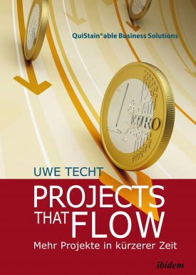 Projects that Flow. Mehr Projekte in kürzerer Zeit