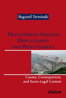 Development-Induced Displacement and Resettlement: