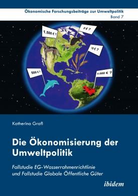Die Ökonomisierung der Umweltpolitik