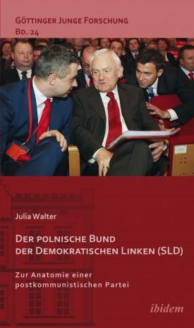 Der polnische Bund der Demokratischen Linken (SLD)