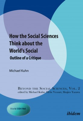 How the Social Sciences Think about the World's Social