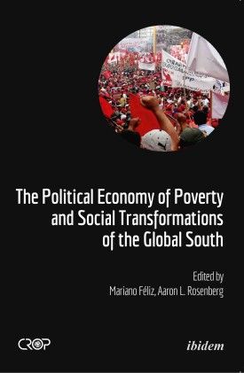 The Political Economy of Poverty and Social Transformations of the Global South