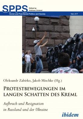 Protestbewegungen im langen Schatten des Kreml