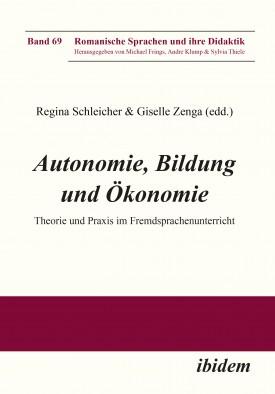 Autonomie, Bildung und Ökonomie