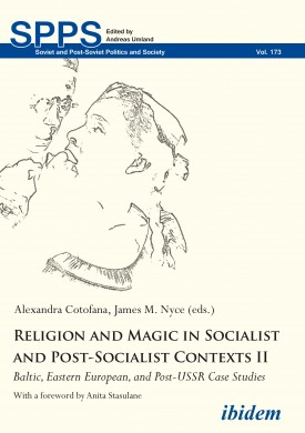 Religion and Magic in Socialist and Post-Socialist Contexts II