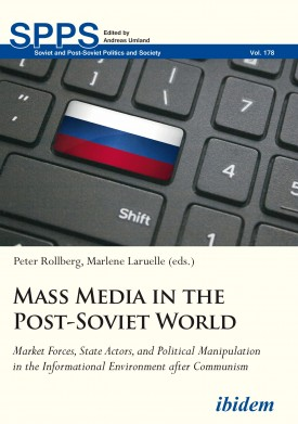 Mass Media in the Post-Soviet World