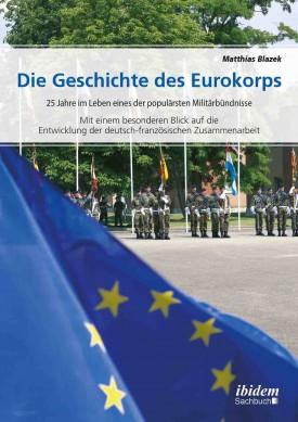 Die Geschichte des Eurokorps