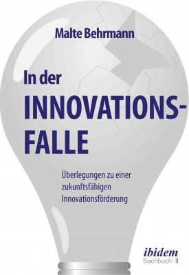 In der Innovationsfalle