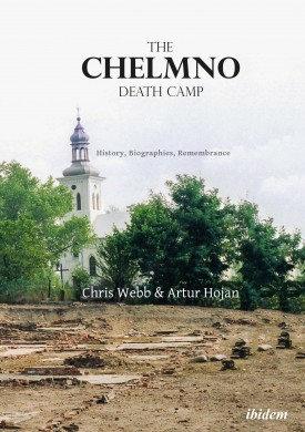 The Chelmno Death Camp