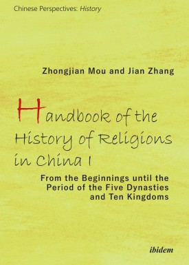 Handbook of the History of Religions in China I