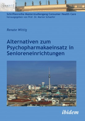Alternativen zum Psychopharmakaeinsatz in Senioreneinrichtungen