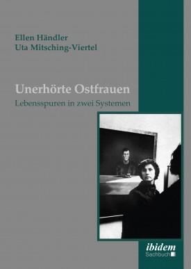 Unerhörte Ostfrauen