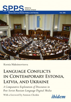 Language Conflicts in Contemporary Estonia, Latvia, and Ukraine