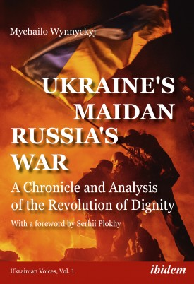 Ukraine's Maidan, Russia's War