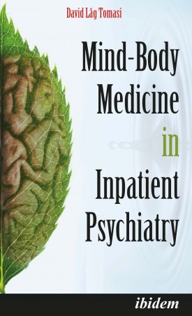 Mind-Body Medicine in Inpatient Psychiatry
