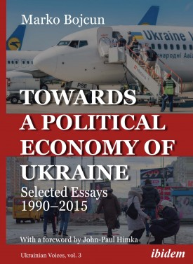 Towards a Political Economy of Ukraine