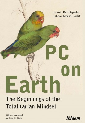PC on Earth: The Beginnings of the Totalitarian Mindset