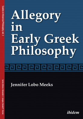 Allegory in Early Greek Philosophy