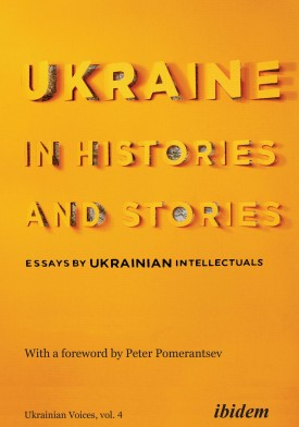 Ukraine in Histories and Stories