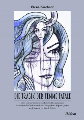 Die Tragik der Femme Fatale