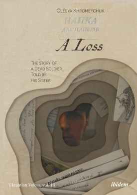 A Loss: The Story of a Dead Soldier Told by His Sister