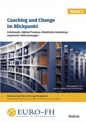 Coaching und Change im Blickpunkt. Band II