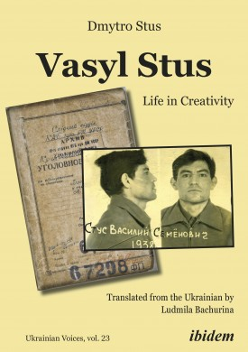 Vasyl Stus: Life in Creativity