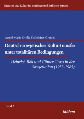 Deutsch-sowjetischer Kulturtransfer unter totalitären Bedingungen